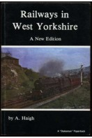 Railways in West Yorkshire (A New Edition)