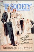 'In Society' : The Brideshead Years