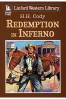 Redemption in Inferno (Linford Western Library)