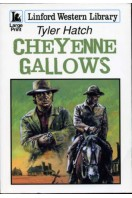 Cheyenne Gallows (Linford Western Library)