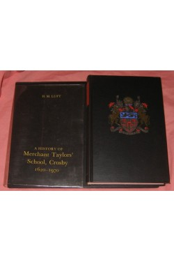 A History of Merchant Taylors' School, Crosby, 1620-1970 (SIGNED By AUTHOR)