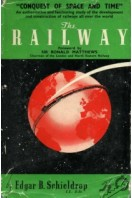 The Railway  - from the Conquest of Space and Time Series