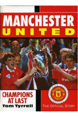 Manchester United : Champions at Last - The Official Story