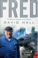 Fred : The Definitive Biography of Fred Dibnah