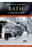 Bath : A Miscellany : Did You Know?