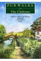 Pub Walks in the Chilterns : Thirty Circular Walks Around Chiltern Inns