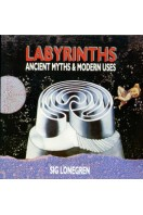 Labyrinths : Ancient Myths and Modern Uses