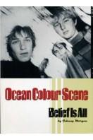 Ocean Colour Scene : Belief Is All