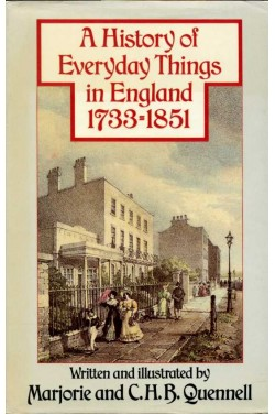 A History of Everyday Things in England : 1733-1851