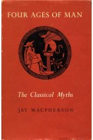 Four Ages of Man : The Classical Myths