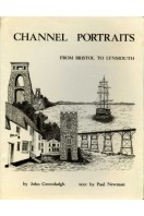 Channel Portraits : From Bristol to Lynmouth