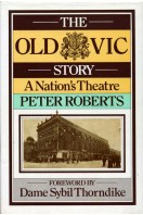 The Old Vic Story : A Nation's Theatre, 1818-1976