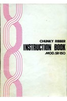 Instruction Book for MOD.SR-150 Chunky Ribber