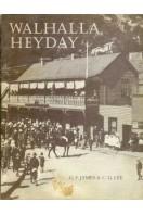 Walhalla Heyday