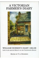 A Victorian Farmer's Diary : William Hodkin's Diary 1864-66 : Life in and Around Beeley on the Chatsworth Estate