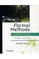 Formal Methods Fact File : VDM and Z