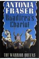 Boadicea's Chariot : The Warrior Queens