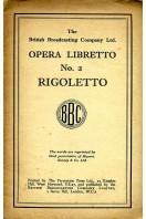 Opera Libretto : No 2 : Rigoletto