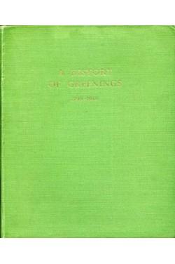 A History of Greenings 1799-1949