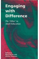Engaging with Difference : The Other in Adult Education