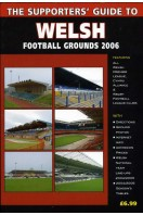 Supporters Guide to Welsh Football Grounds 2006