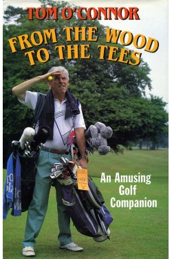 From the Wood to the Tees : Amusing Golf Companion
