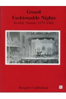 Grand Fashionable Nights : Kendal Theatre 1575-1985