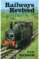 Railways Revived : An Account of Preserved Steam Railways