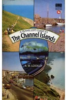 A Traveller's Guide to the Channel Islands