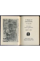 A History of Sutton A.D.675-1960 (SIGNED By AUTHOR)