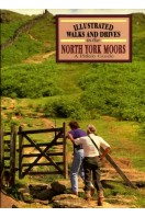 Illustrated Walks and Drives in the North York Moors