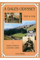 A Dales Odyssey : Then and Now