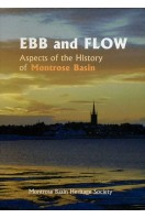 Ebb and Flow : Aspects of the History of Montrose Basin