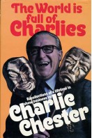 The World Is Full of Charlies : Recollections of a Lifetime in Show Business