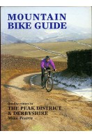 Mountain Bike Guide : The Peak District and Derbyshire