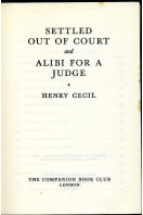 Settled Out of Court and Alibi for a Judge