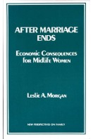 After Marriage Ends : Economic Consequences for Midlife Women