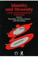 Identity and Diversity : Gender and the Experience of Education