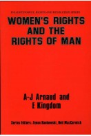 Women's Rights and the Rights of Man : Enlightenment, Rights and Revolution