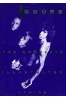 The Doors : The Complete Illustrated Lyrics
