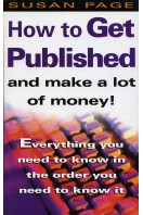 How to Get Published and Make a Lot of Money