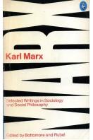 Karl Marx : Selected Writings in Sociology and Social Philosophy