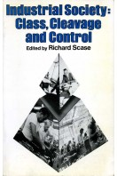 Industrial Society : Class, Cleavage and Control