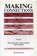 Making Connections : Women's Studies, Women's Movements, Women's Lives