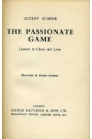 The Passionate Game : Lessons in Chess and Love