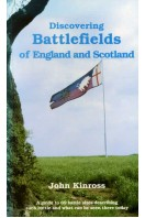 Discovering Battlefields of England and Scotland