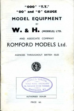 '000' 'T.T' '00' and '0' Gauge Model Equipment by W.& H.(Model)LTD.and Associate Company Romford Models Ltd