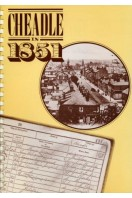 Cheadle in 1851  A Descriptive History Based on the Census and Stockport Advertiser