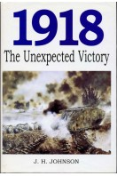 1918 : The Unexpected Victory