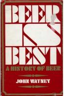Beer Is Best : A History of Beer